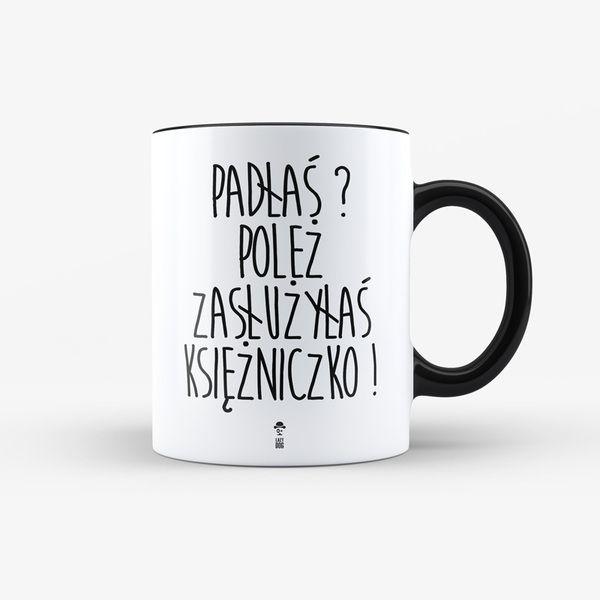 Kubek Padłaś Poleż - 330ml w LazyDog na DaWanda.com