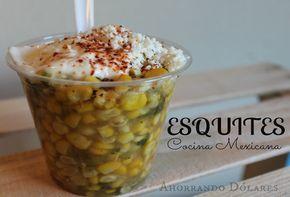 Receta de cocina para preparar esquites. Receta rápida mexicana, con buen sabor y muy económica. Ahorros para tu familia.