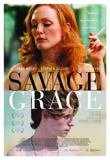 THAT STATE OF MIND: SAVAGE GRACE Directed by Tom Kalin. With Julianne Moore, Eddie Redmayne, Stephen Dillane, Anne Reid. A dramatization of the shocking Barbara Daly Baekeland murder case, which happened in a posh London flat on Friday 17 November 1972. The bloody crime caused a stir on both sides of the Atlantic and remains one of the most memorable American Tragedies...