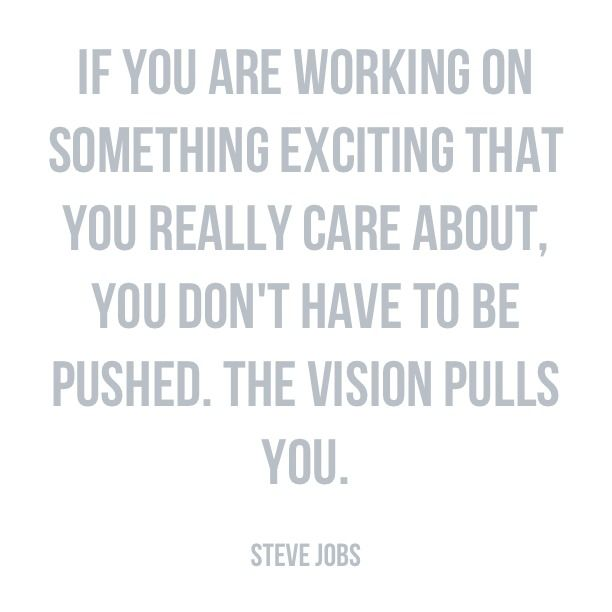 Steve Jobs Quote If You Are Working