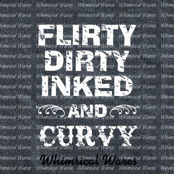 Flirty Dirty Inked and Curvy Tattoo by WhimsicalWaresDesign