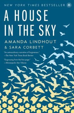 A House in the Sky: A Memoir. A story of a young Canadian journalist, held for ransom for 460 days in Somalia. Enduring the most unthinkable atrocities, Lindhout's story of survival and enduring courageously will bring you to tears. Her story reinforces faith in humanity that all can forgive our oppressors and channel negative energy into positive to make the world a better place.