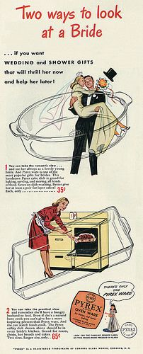 From Bride to Housewife! ~ 1946 Pyrex Cookware ad ~ Gee! You could splurge a whole dollar and get her BOTH!!