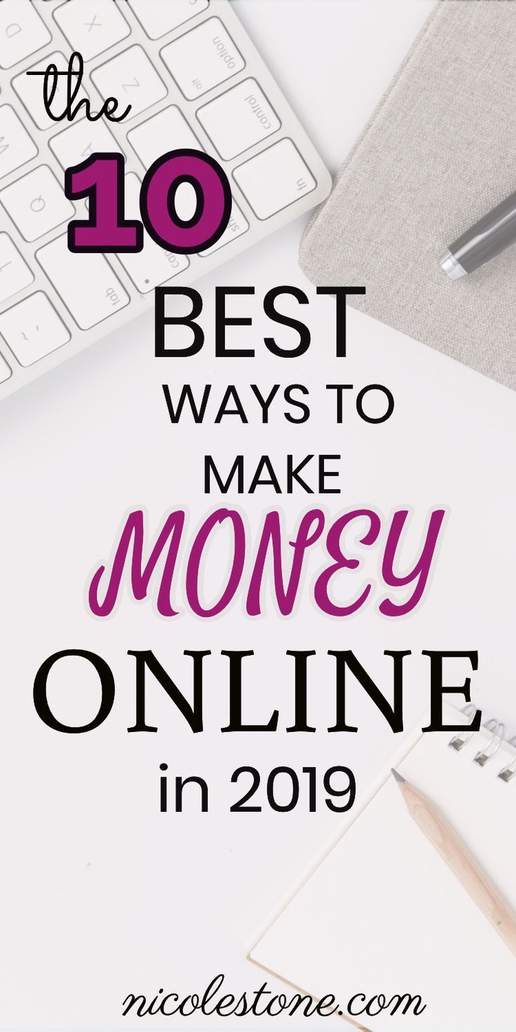 10 Ways You Can Make Major Money Online In 2019 – Work From Home
