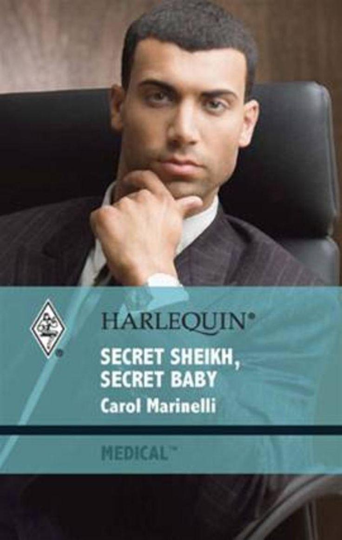 Carol Marinelli - Secret Sheikh, Secret Baby