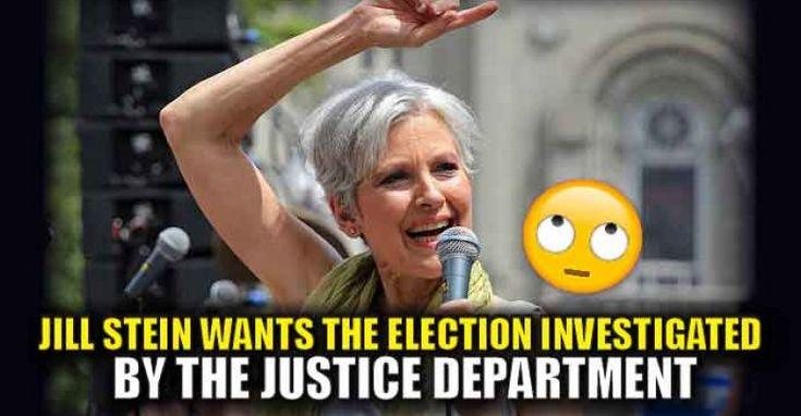 GIVE IT UP! Now Jill Stein Wants The Election Investigated by the Justice Department – TruthFeed