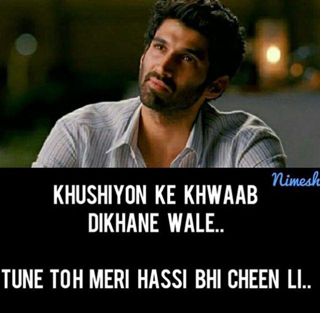 wo to mere hassi bhi cheen li