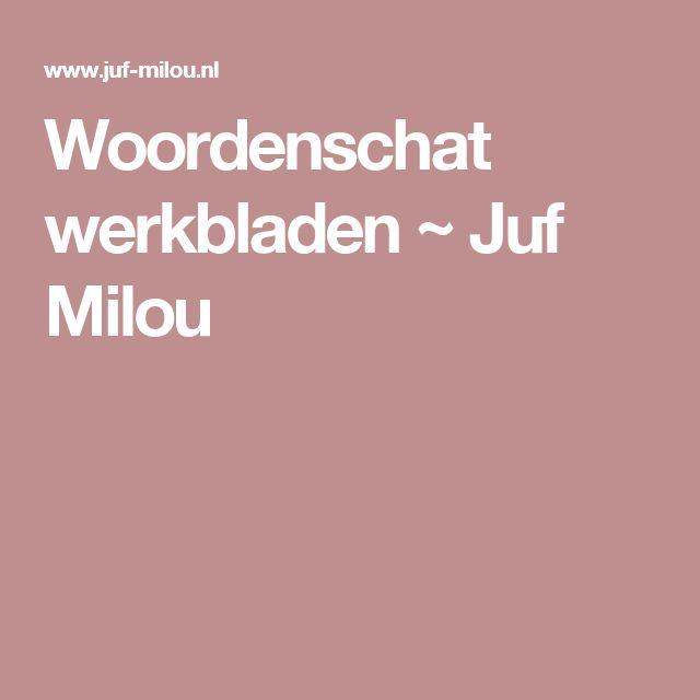 Woordenschat werkbladen ~ Juf Milou