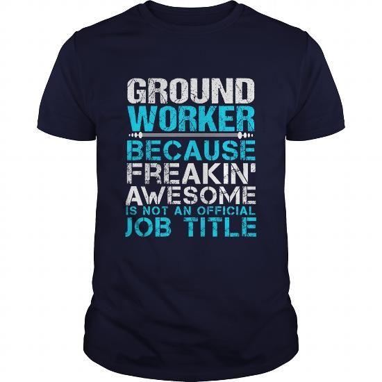 GROUND-WORKER #tee dress #sweatshirt quilt. TRY  => https://www.sunfrog.com/LifeStyle/GROUND-WORKER-110768062-Navy-Blue-Guys.html?68278