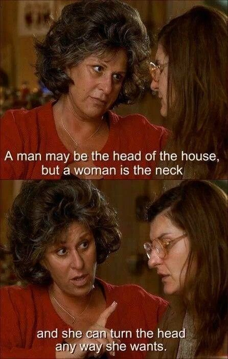 My Pastor actually quoted this in her sermon! I love it! My Big Fat Greek Wedding (2002) movie quotes