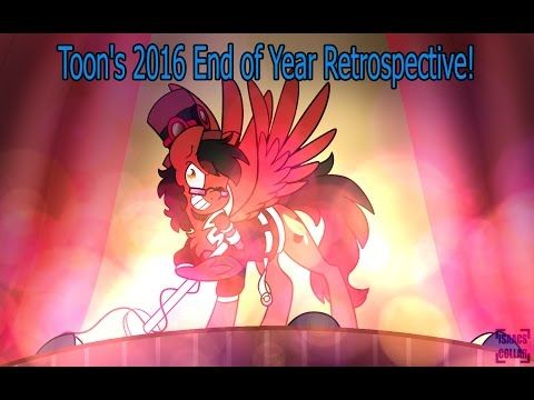 Toon's 2016 End of Year Retrospective! - YouTube