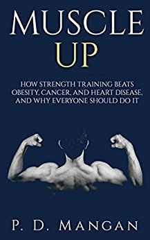 Muscle up by P.D. Mangan