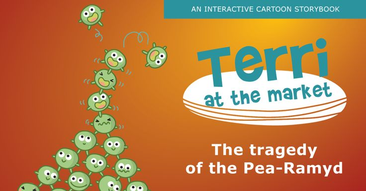 The tragedy of the Pea-Ramyd. Terri at the market high-res leaderboard banner for Facebook. #onceapps #terriathemarket #cartoon #storybook
