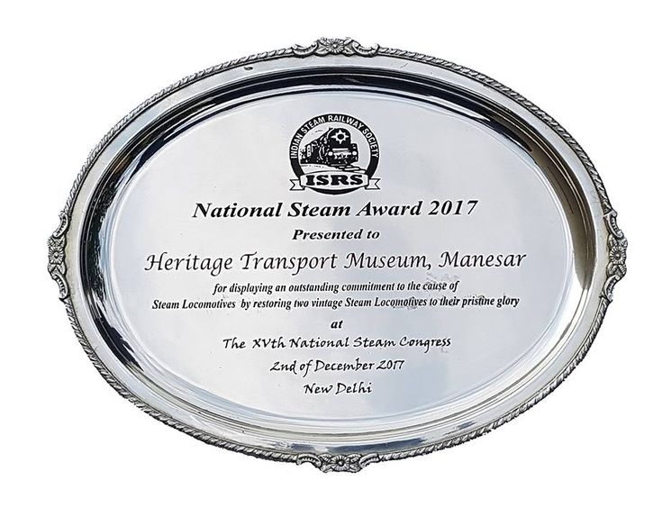 National Steam Award 2017 by Indian Steam Railway Society.