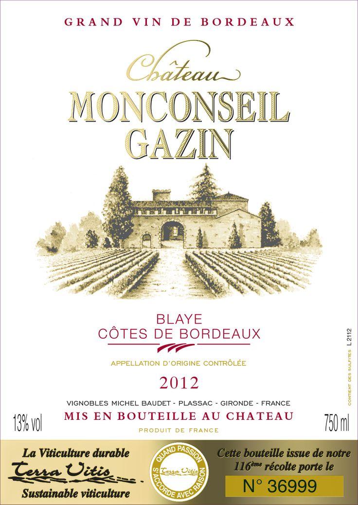 Château Monconseil Gazin 2012, AOC Blaye Côtes de Bordeaux, Médaille d'or Challenge international du Vin, Médaille d'Argent au concours de Bordeaux