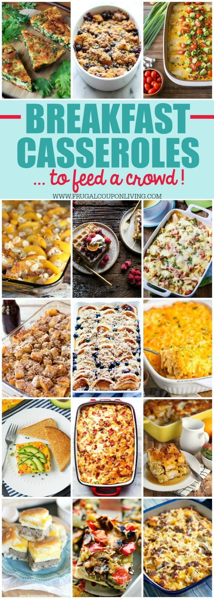 Breakfast Casserole Ideas for a Large Crowd this holiday season. Dump in all together and serve in in these holiday casserole ideas on Frugal Coupon Living.