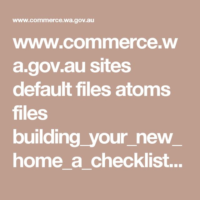 www.commerce.wa.gov.au sites default files atoms files building_your_new_home_a_checklist_may_2012.pdf