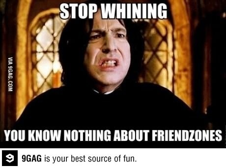That's the king of friendzone
