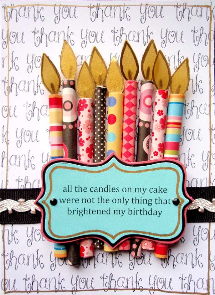 Candles for bday cards: Cute Cards, Cards Ideas, Birthday Candles, Cute Ideas, Candles Birthday, Scrapbook Paper, Happy Birthday Cards, Thanks You Cards, Candles Cards