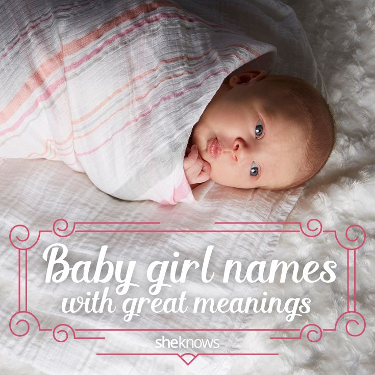 Looking for a baby name for a little girl that has a great meaning? There are a lot of sweet choices here