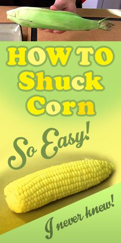 Watch this #Cooking #Tutorial on How to Shuck Corn Really Fast! Totally trying this tonight!