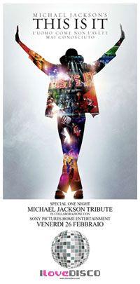 THIS IS IT, venerdì 26 Febbraio 2010. Un tributo al Re del Pop.