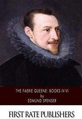 The Faerie Queene: Books IV-VI: Amazon.co.uk: Edmund Spenser: 9781505410938: Books