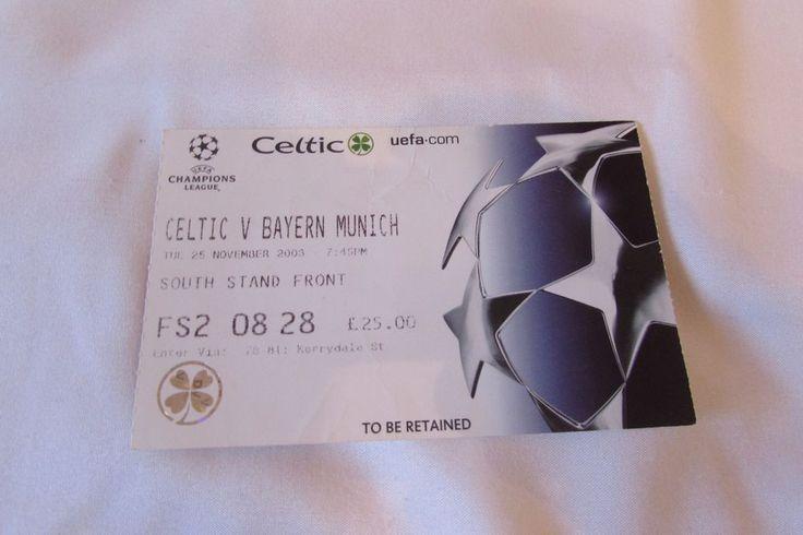 2003 celtic v bayern munich champions league used ticket