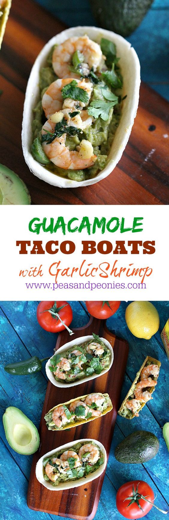 Guacamole Taco Boats with Shrimp - Peas and Peonies