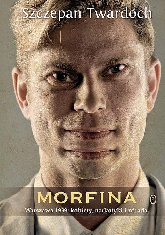 """Szczepan Twardoch, """"Morfina"""""""