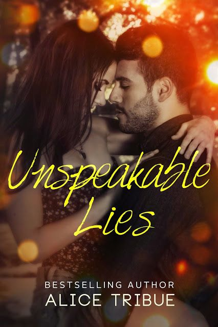 Smut Fanatics: Unspeakable Lies (Unspeakable Truths #2) By Alice Tribue Release Day Blitz & Giveaway!!