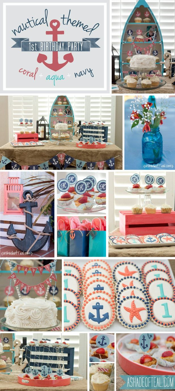 Nautical 1st Birthday Party. Nautical, coral, aqua, navy birthday party. A Shade Of Teal
