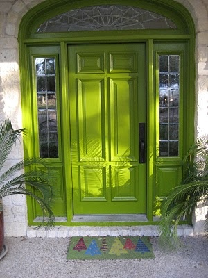 Lime front door - Chuck would never let me do this, but maybe the back door out to the pool! Screams F-U-N!