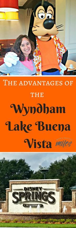 The Wyndham Lake Buena Vista is the closest resort to Disney Springs. A new benefit for 2018 - access to Extra Magic Hours and making Fast Passes 60 days out instead of 30 days out!