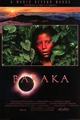 Baraka Baraka is a 1992 non-narrative documentary film directed by Ron Fricke. The title Baraka means blessing in a multitude of languages