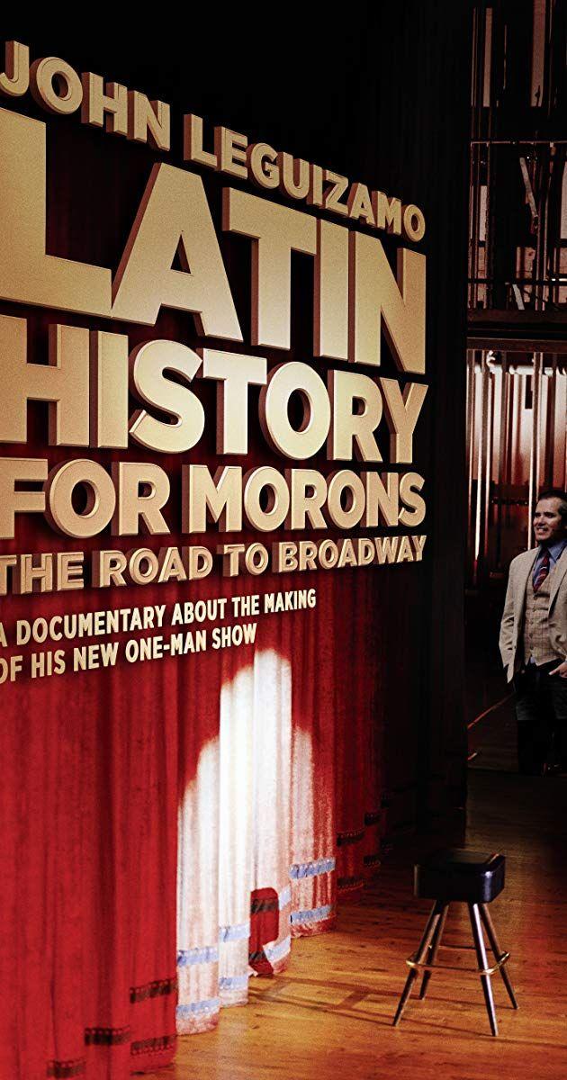 Latin History for Morons John Leguizamo's Road to