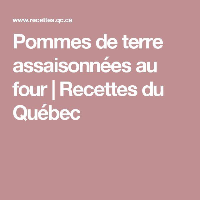 Pommes de terre assaisonnées au four   Recettes du Québec