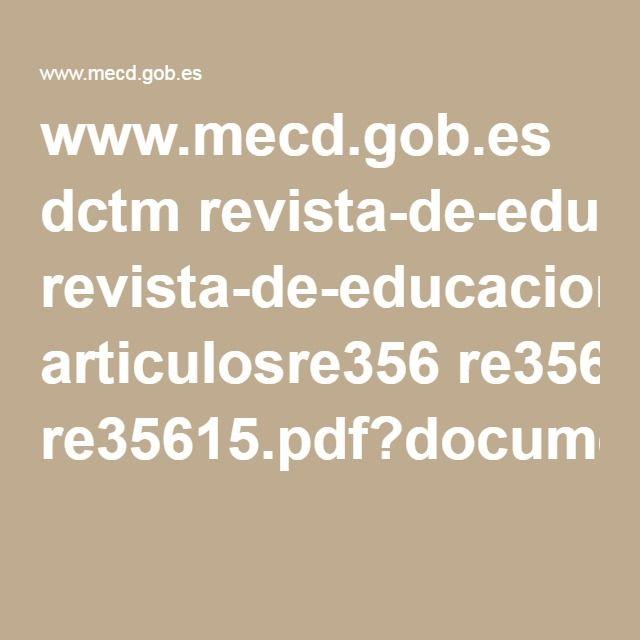 www.mecd.gob.es dctm revista-de-educacion articulosre356 re35615.pdf?documentId=0901e72b8120316b