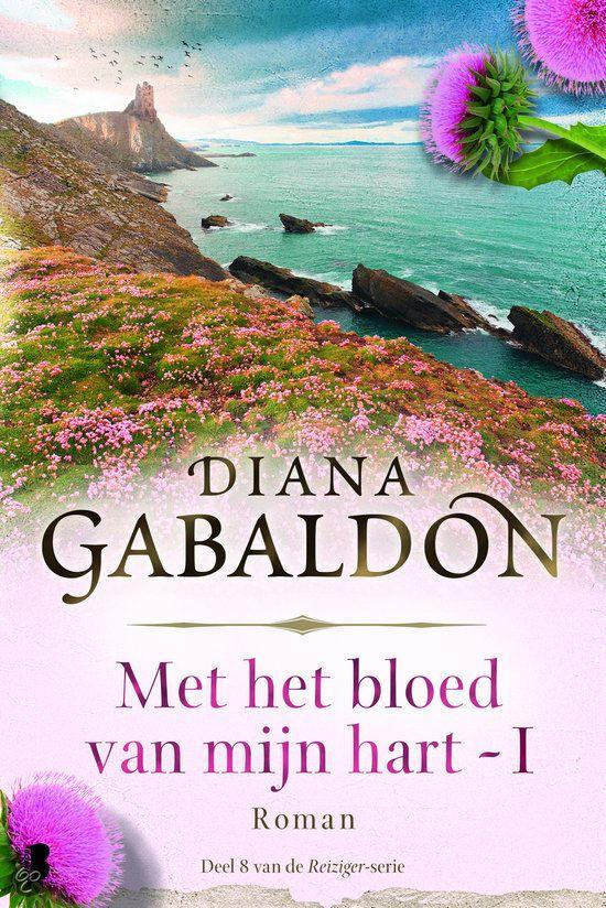 Met het bloed van mijn hart / Deel 2, Diana Gabaldon vanaf 18 november 2014 in net Nederlands verkrijgbaar. HOERA