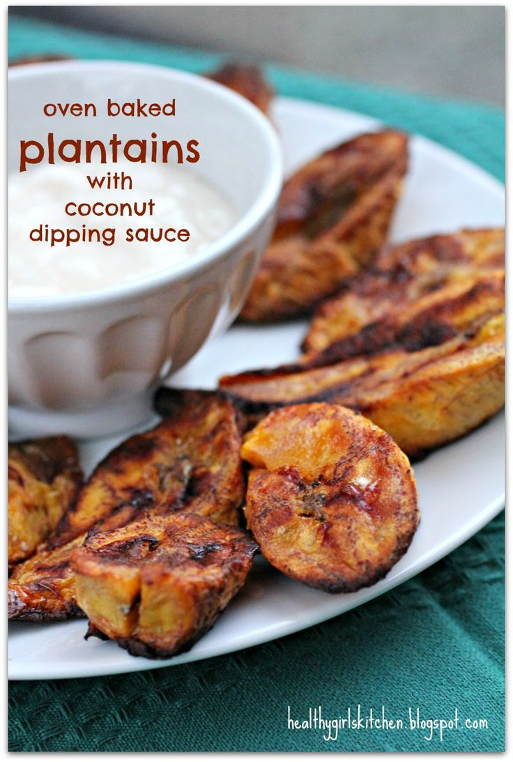 Healthy Girl's Kitchen: Oven Baked Plantains with Coconut Dipping Sauce, Tommy Bahama Style