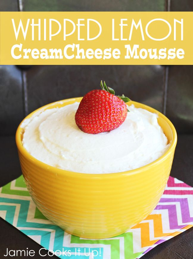 Whipped Lemon Cream Cheese Mousse from Jamie Cooks It Up!