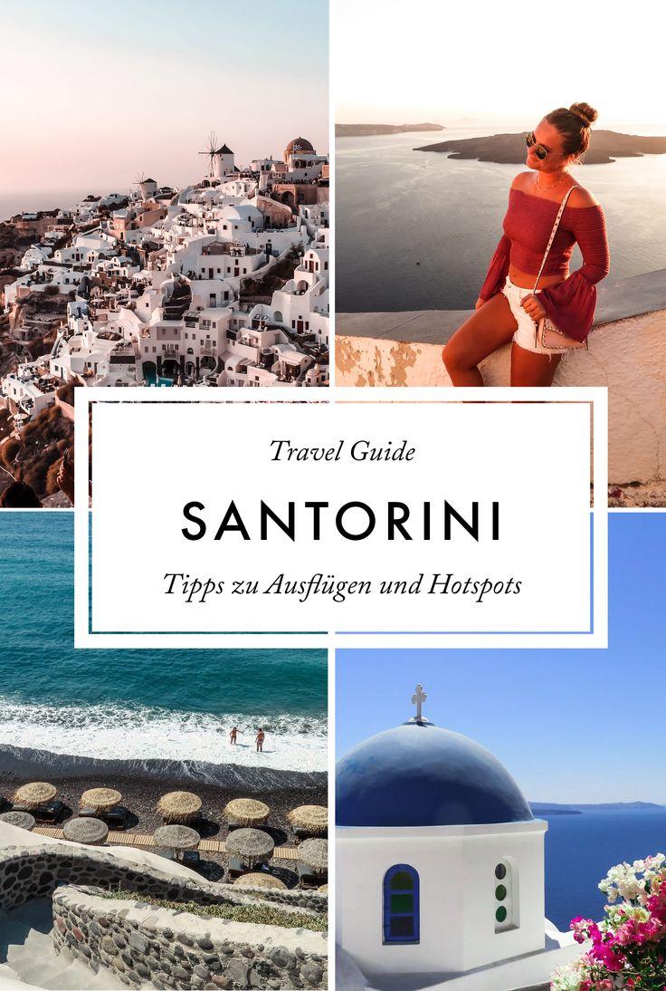 Santorini Travel Guide: Tipps zu Ausflügen und Hotspots