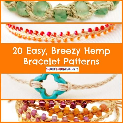 20 Easy, Breezy Hemp Bracelet Patterns