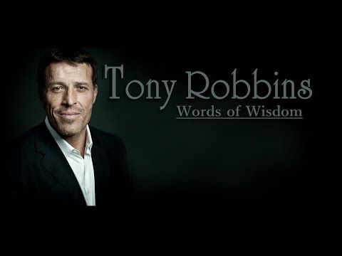 Motivation: Tony Robbins Compilation: Words of Wisdom, by Affirmation Institute