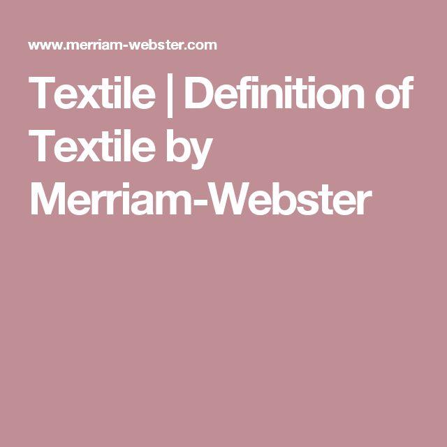 Die Besten 20 Definition Of Textile Ideen Auf Pinterest