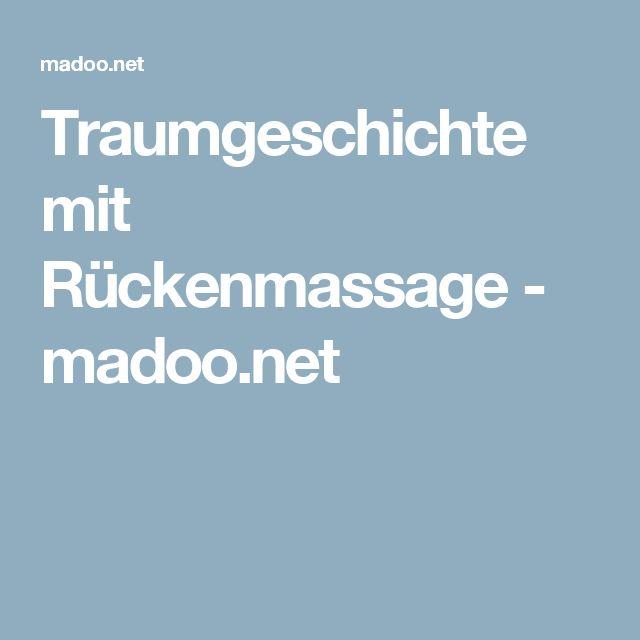 Traumgeschichte mit Rückenmassage - madoo.net