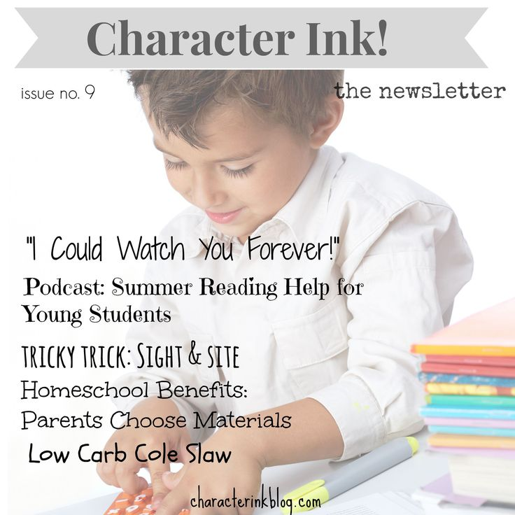 Character Ink! #newsletter #lowcarb #coleslaw #homeschoolbenefits #summerreading #youngstudents