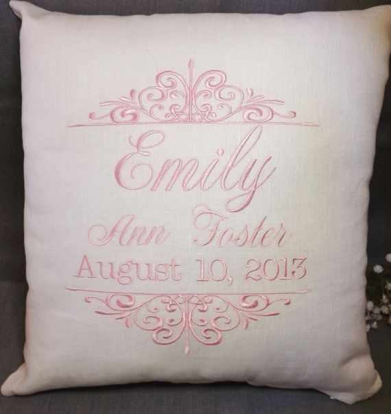 Birth Announcement Baby pillow, this pillow is 12 x 12 done in white linen fabric with light pink thread. Include name, date. Perfect gift for