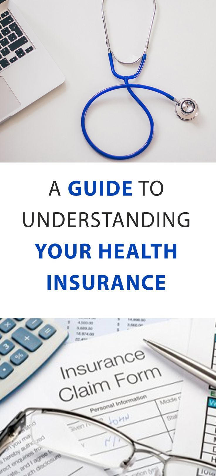 A Guide To Understanding Your Health Insurance Health Insurance