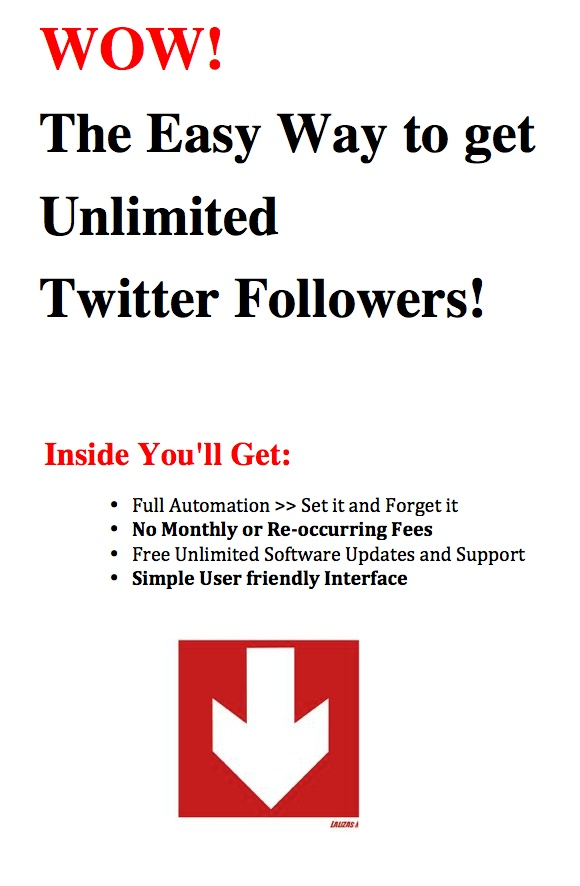 http://howtotwitterfollowers.net/  This software will get you unlimited Twitter Followers!!!